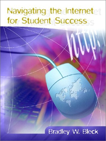 9780130486110: Navigating the Internet for Student Success