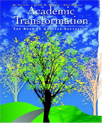9780130486158: Academic Transformation: The Road to College Success