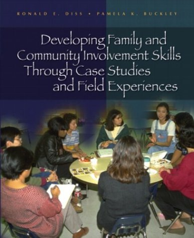 9780130486226: Developing Family and Community Involvement Skills Through Case Studies and Field Experiences