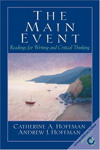 9780130486585: The Main Event: Readings for Writing and Critical Thinking
