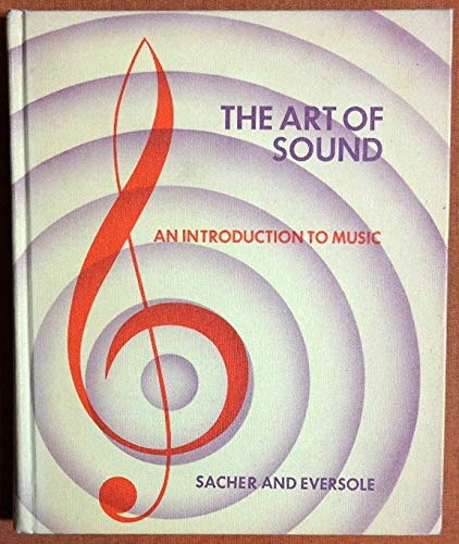 9780130486868: The Art of Sound: An Introduction to Music