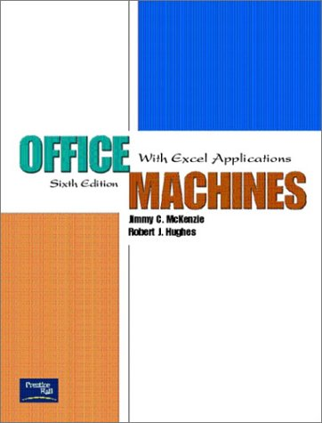 9780130486882: Office Machines: With Excel Applications (6th Edition)