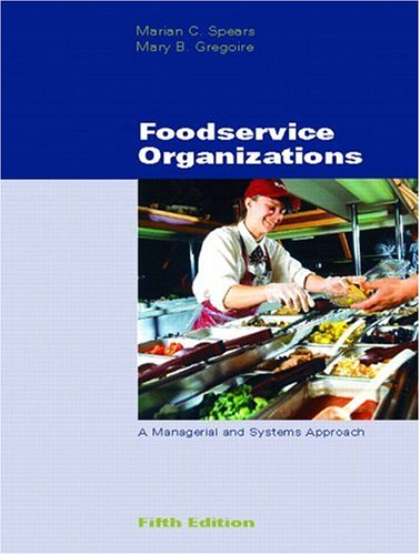 9780130486899: Foodservice Organizations: A Managerial and Systems Approach (5th Edition)