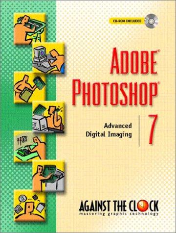 9780130486905: Adobe(R) Photoshop(R) 7: Advanced Digital Imaging (Against the Clock)