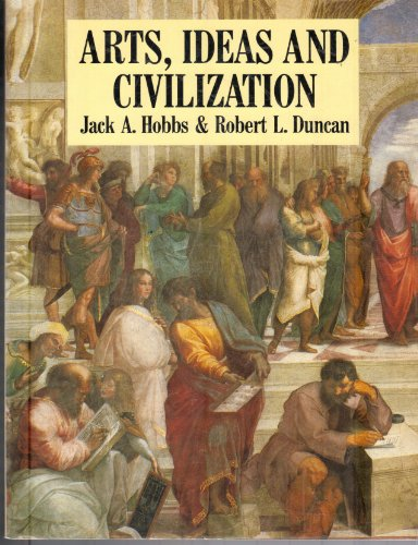 9780130487117: Arts, Ideas and Civilization