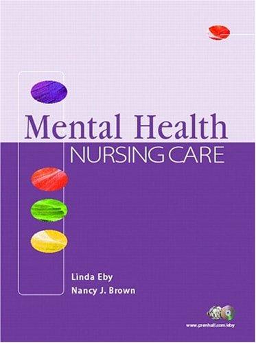 9780130487513: Mental Health Nursing Care