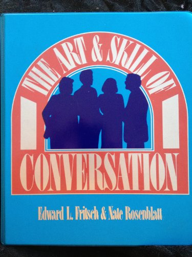 9780130487605: The Art and Skill of Conversation