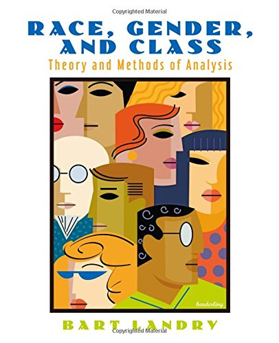 9780130487612: Race, Gender and Class: Theory and Methods of Analysis
