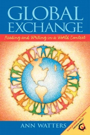 9780130487629: Global Exchange: Reading and Writing in a World Context