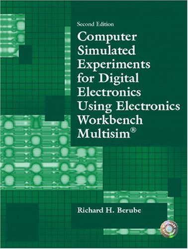 9780130487858: Computer Simulated Experiments for Digital Electronics Using Electronics Workbench Multisim (2nd Edition)