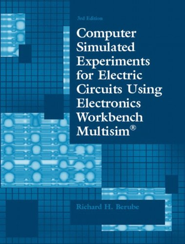 9780130487889: Computer Simulated Experiments for Electric Circuits Using Electronics Workbench Multisim