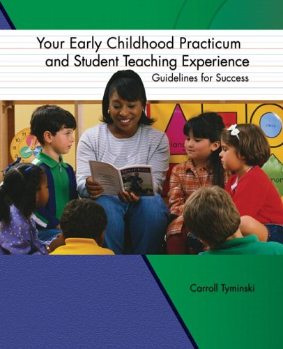 9780130488176: Your Early Childhood Practicum and Student Teaching Experience: Guidelines for Success