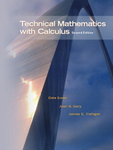 Technical Mathematics with Calculus (Paperback): Dale Ewen, Joan S. Gary, James E. Trefzger