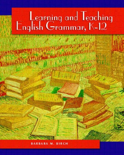 9780130488343: Learning and Teaching English Grammar, K-12
