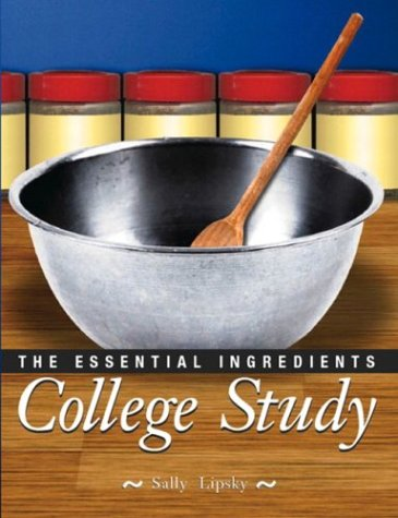 9780130488367: College Study: The Essential Ingredients
