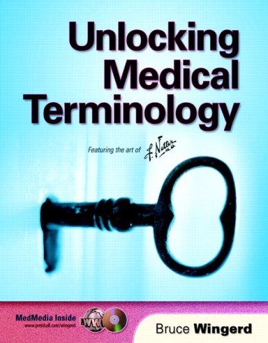 9780130488404: Unlocking Medical Terminology