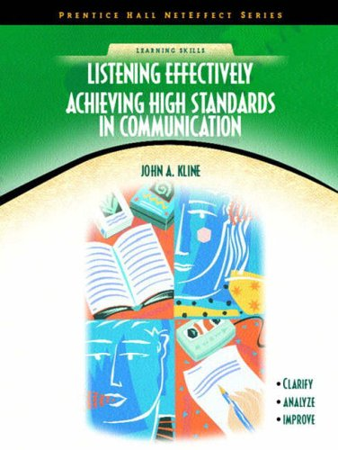 9780130488411: Listening Effectively: Achieving High Standards in Communication (NetEffect)
