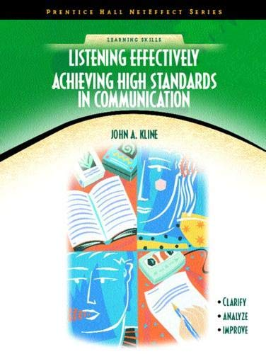9780130488411: Listening Effectively: Achieving High Standards in Communication (NetEffect Series)