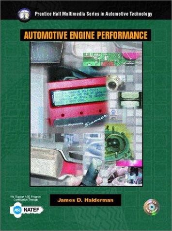 9780130488510: Automotive Engine Performance (Halderman/Birch Automotive Series)