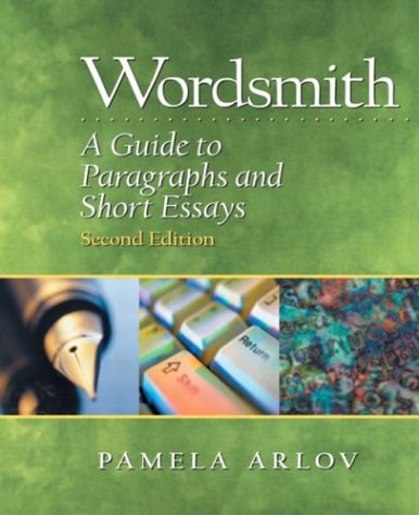9780130488954: Wordsmith: A Guide to Paragraphs and Short Essays, Second Edition