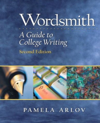 9780130488961: Wordsmith: A Guide to College Writing, Second Edition