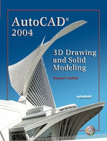 9780130489241: AutoCAD 2004: 3D Drawing and Solid Modeling