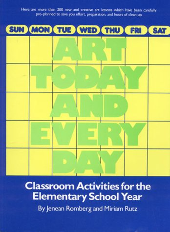 9780130490490: Art Today and Everyday: Classroom Activities for the Elementary School Year