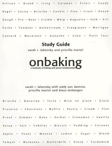 9780130490551: Study Guide for On Baking: A Textbook of Baking and Pastry Fundamentals