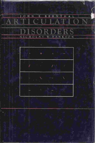 Articulation Disorders: John E. Bernthal,
