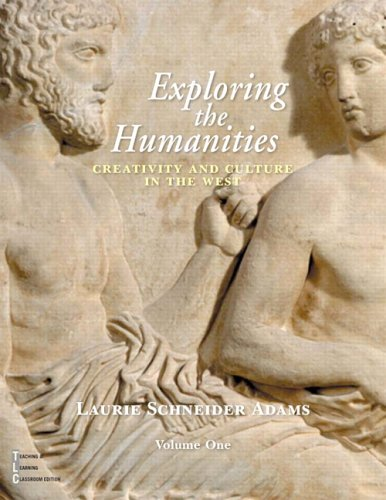 9780130490957: Exploring the Humanities: Creativity and Culture in the West, Vol. 1
