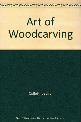 9780130492470: Art of Woodcarving (A Spectrum book ; S-CR-14)