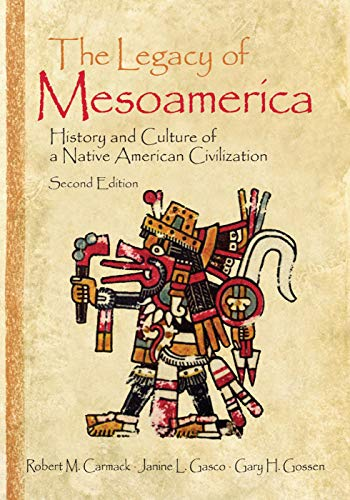 9780130492920: Legacy of Mesoamerica: History and Culture of a Native American Civilization