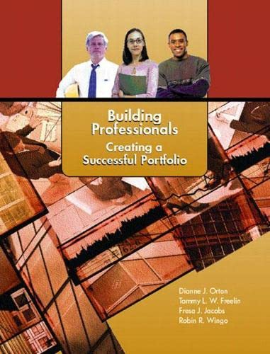 9780130493149: Building Professionals: Creating a Successful Portfolio