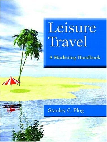 9780130493170: Leisure Travel: A Marketing Handbook