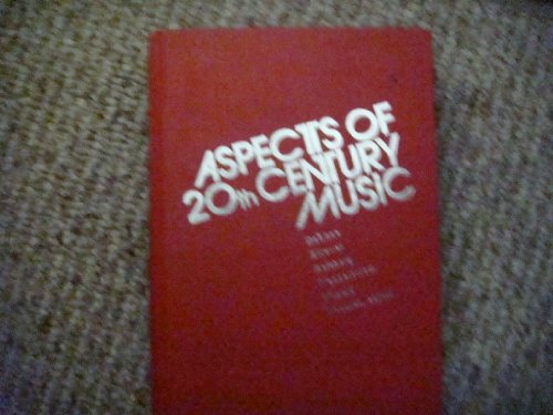 9780130493460: Aspects of Twentieth-Century Music