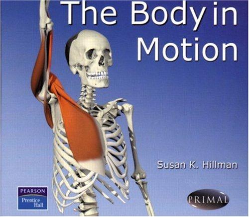 9780130493682: Body in Motion