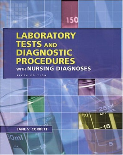 9780130493699: Laboratory Tests and Diagnostic Procedures with Nursing Diagnoses (6th Edition)