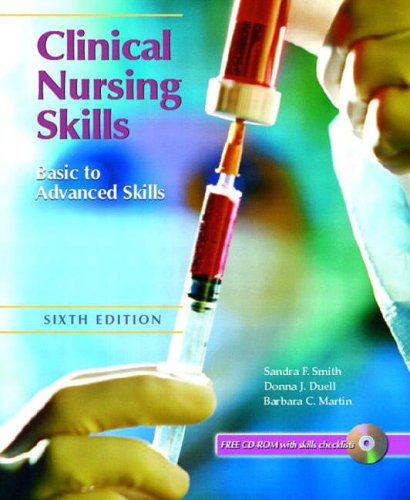 9780130493712: Clinical Nursing Skills: Basic to Advanced, Sixth Edition