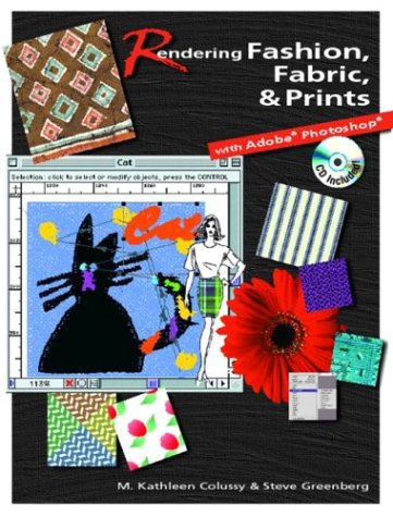 9780130494092: Rendering Fashion, Fabric and Prints with Adobe Photoshop