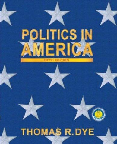 9780130494252: Politics in America, National Version (5th Edition)