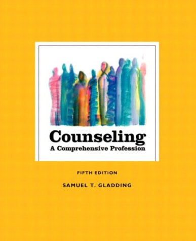 9780130494702: Counseling: A Comprehensive Profession, Fifth Edition