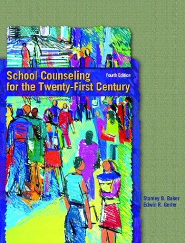 9780130494856: School Counseling for the Twenty-First Century (4th Edition)
