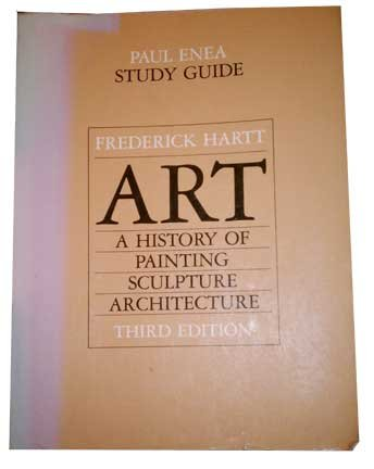 9780130494870: Art: A History of Painting Sculpture Architecture/Study Guide