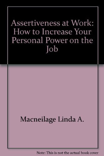 9780130495020: Assertiveness at work: How to increase your personal power on the job