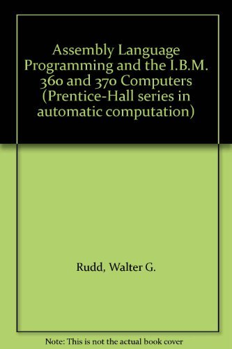 9780130495365: Assembly Language Programming and the I.B.M. 360 and 370 Computers (Prentice-Hall series in automatic computation)