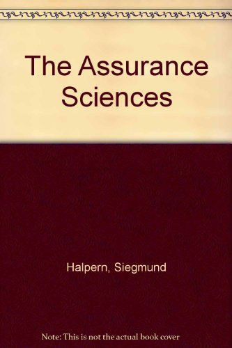 9780130496010: The Assurance Sciences: An Introduction to Quality Control and Reliability