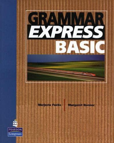 Grammar Express Basic: Irene E. Schoenberg;