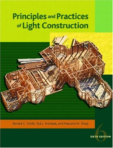 9780130496621: Principles and Practices of Light Construction (6th Edition)