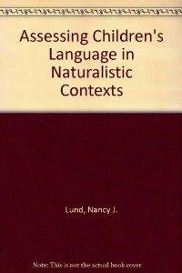 9780130496683: Assessing Children's Language in Naturalistic Contexts
