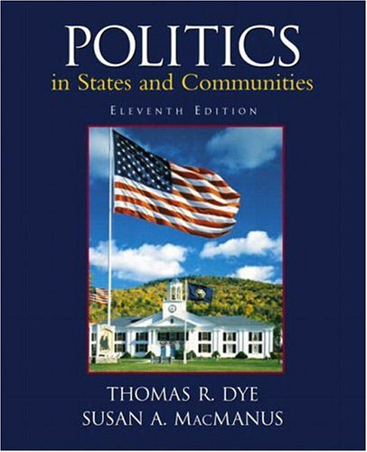 9780130496706: Politics in States and Communities (11th Edition)